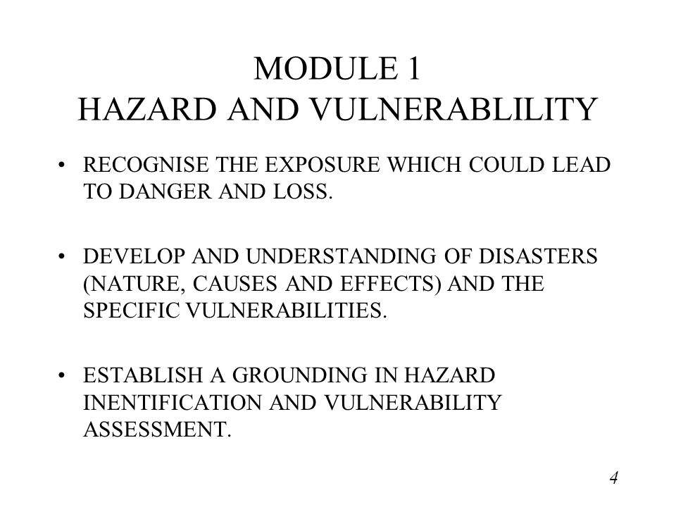 5 MODULE 2 THE MULTI-HAZARD SITUATION APPLY THE TOOLS AND TECHNIQUES OF ANALYSIS OF RISKS TO LOCATIONS.
