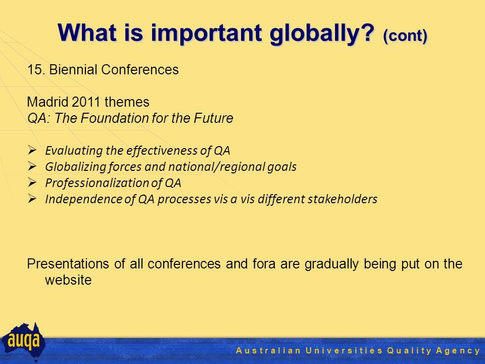 35 A u s t r a l i a n U n i v e r s i t i e s Q u a l i t y A g e n c y What is important globally.