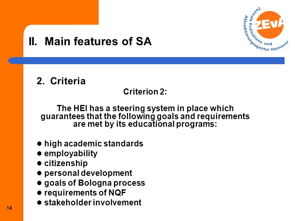 13 II. Main features of SA 2.