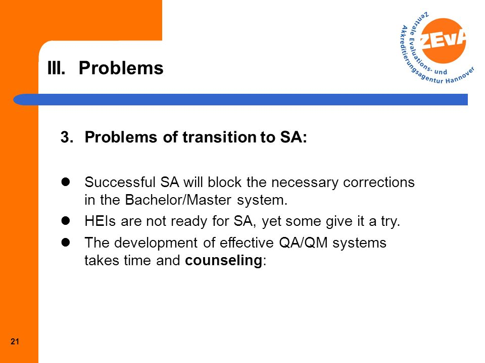 20 III. Problems 2.Problems of proper judgment in SA: Blurred picture by overlap of PA and SA Hidden assumptions about relationship between QA/QM syst