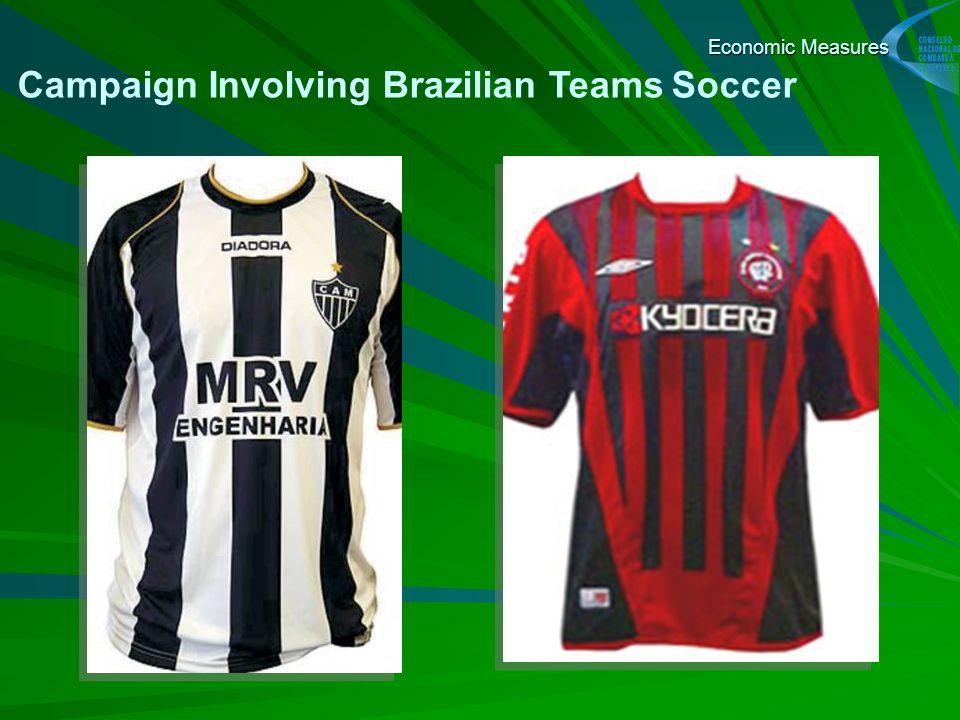Campaign Involving Brazilian Teams Soccer