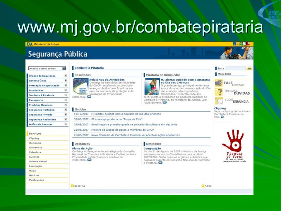 www.mj.gov.br/combatepirataria