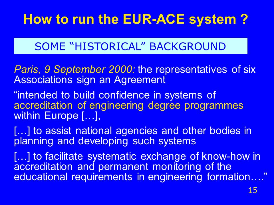 How to run the EUR-ACE system .