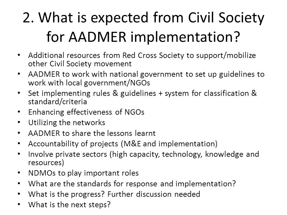 2. What is expected from Civil Society for AADMER implementation.