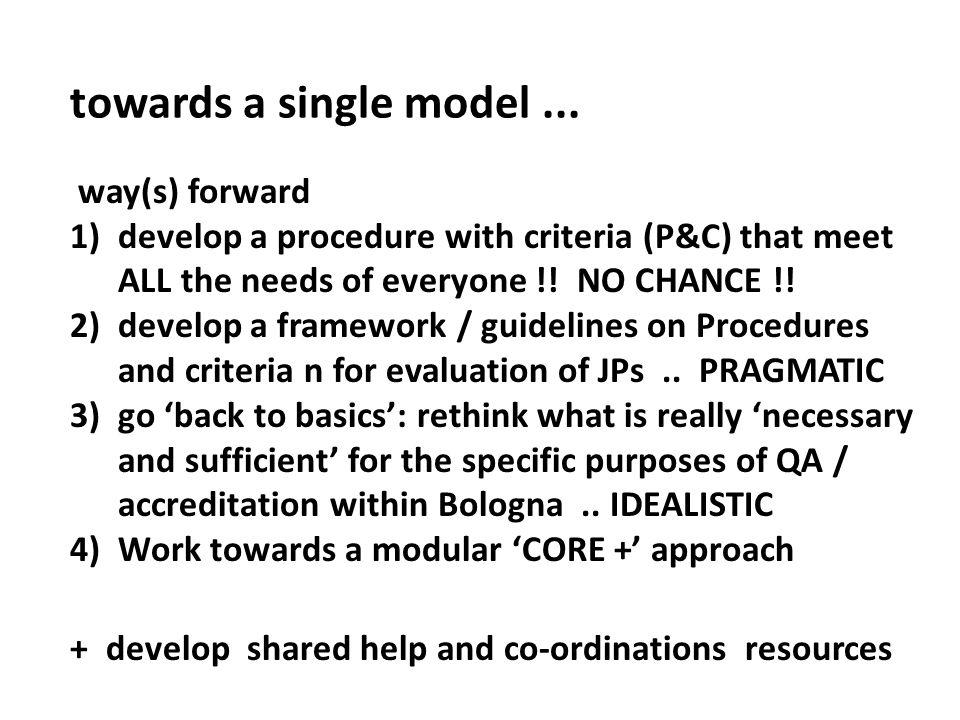 towards a single model...