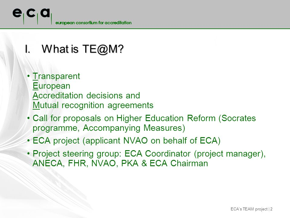 ECA s TEAM project | 2 I.What is