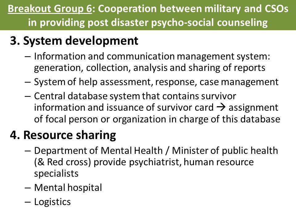 3. System development – Information and communication management system: generation, collection, analysis and sharing of reports – System of help asse