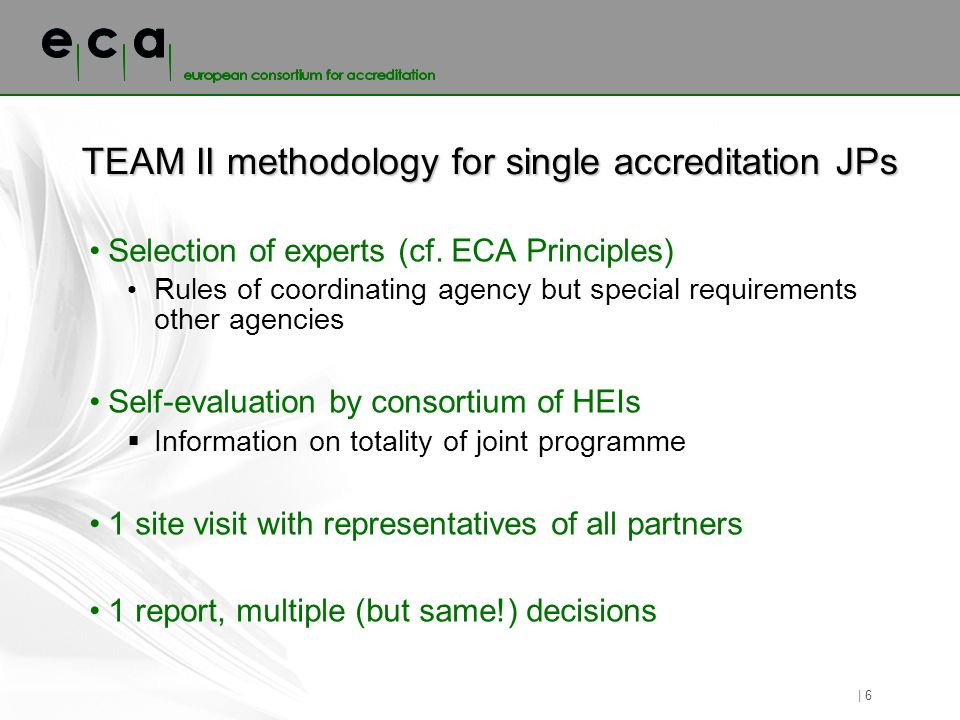 TEAM II methodology for single accreditation JPs Selection of experts (cf.