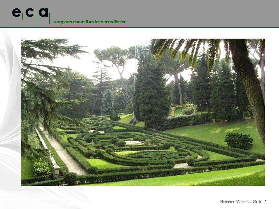 Titel van de presentatie | H.J. de Tuinman | 30 maart 2003 Heusser /Warsaw/ 2010 | 2
