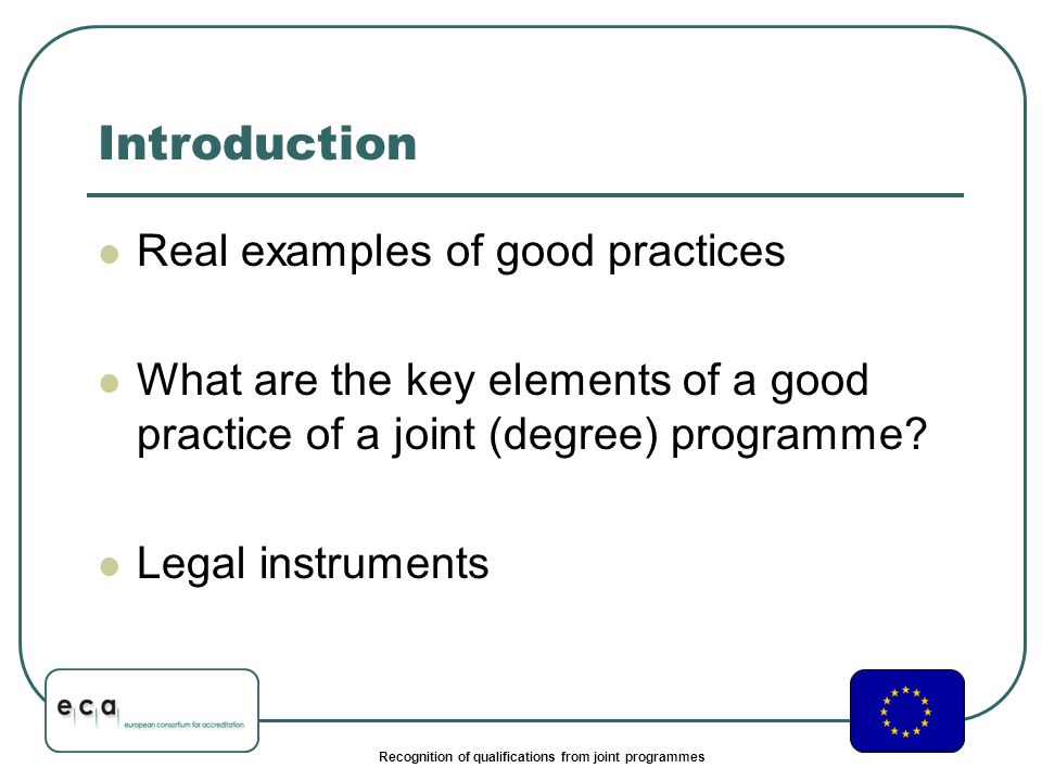 Recognition of qualifications from joint programmes Real examples of good practices .