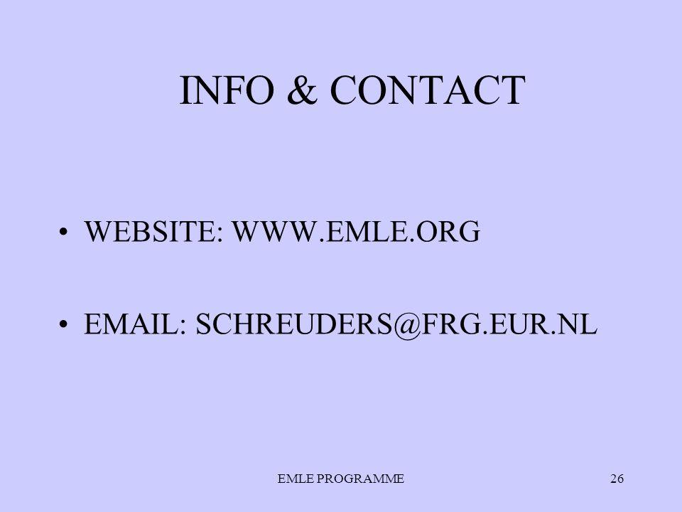 EMLE PROGRAMME26 INFO & CONTACT WEBSITE: WWW.EMLE.ORG EMAIL: SCHREUDERS@FRG.EUR.NL
