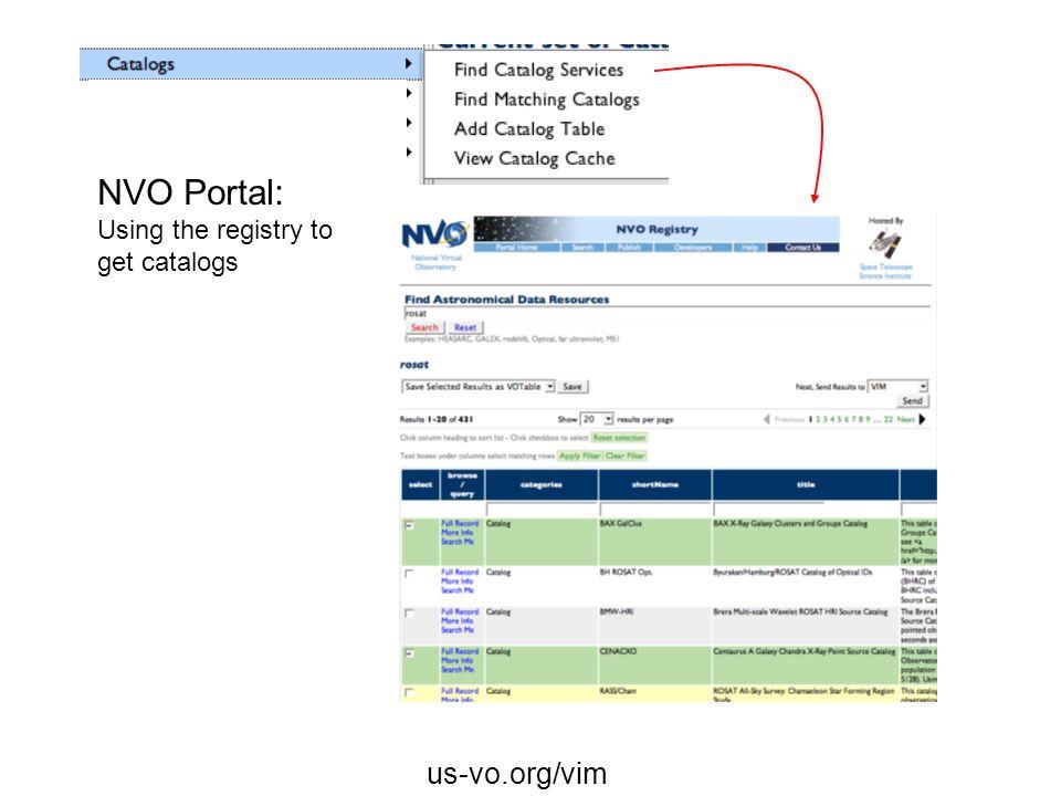 us-vo.org/vim NVO Portal: Using the registry to get catalogs