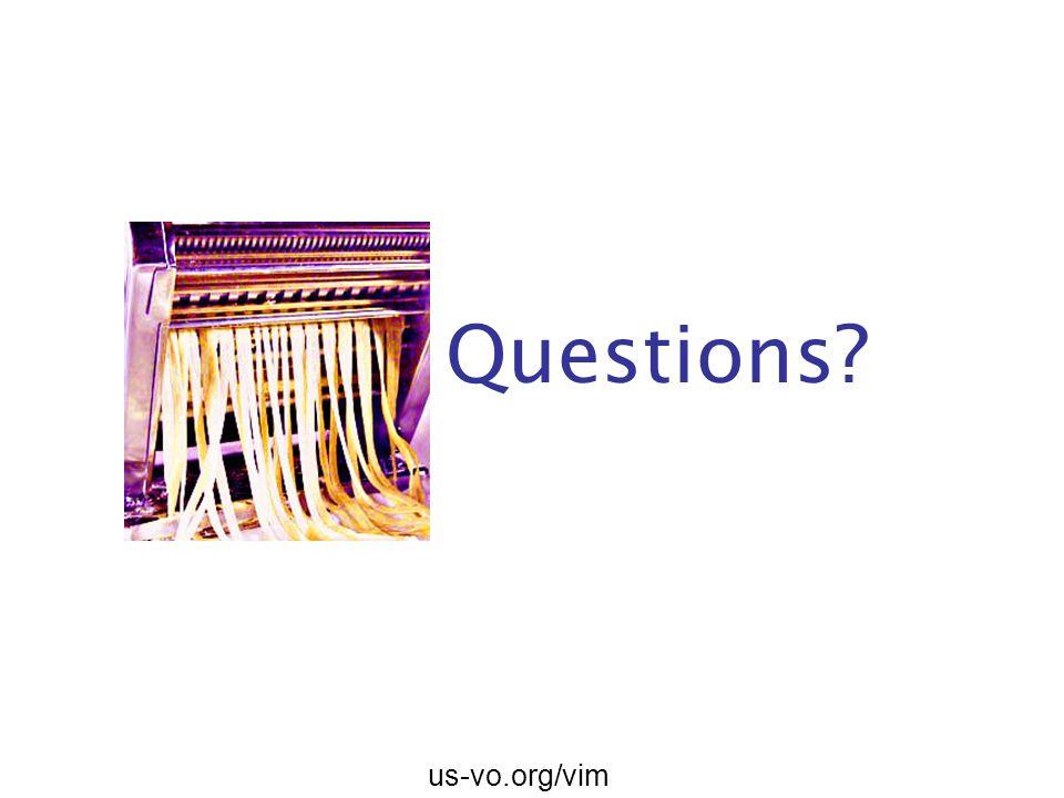 us-vo.org/vim Questions?