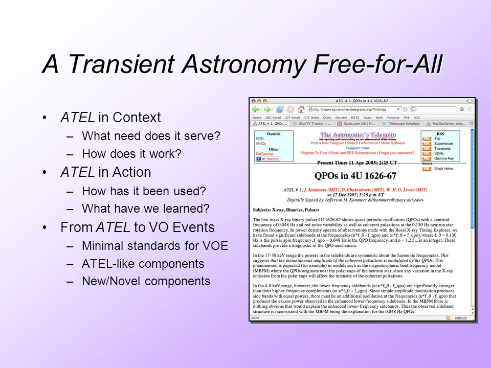 A Transient Astronomy Free-for-All ATEL in Context –What need does it serve.
