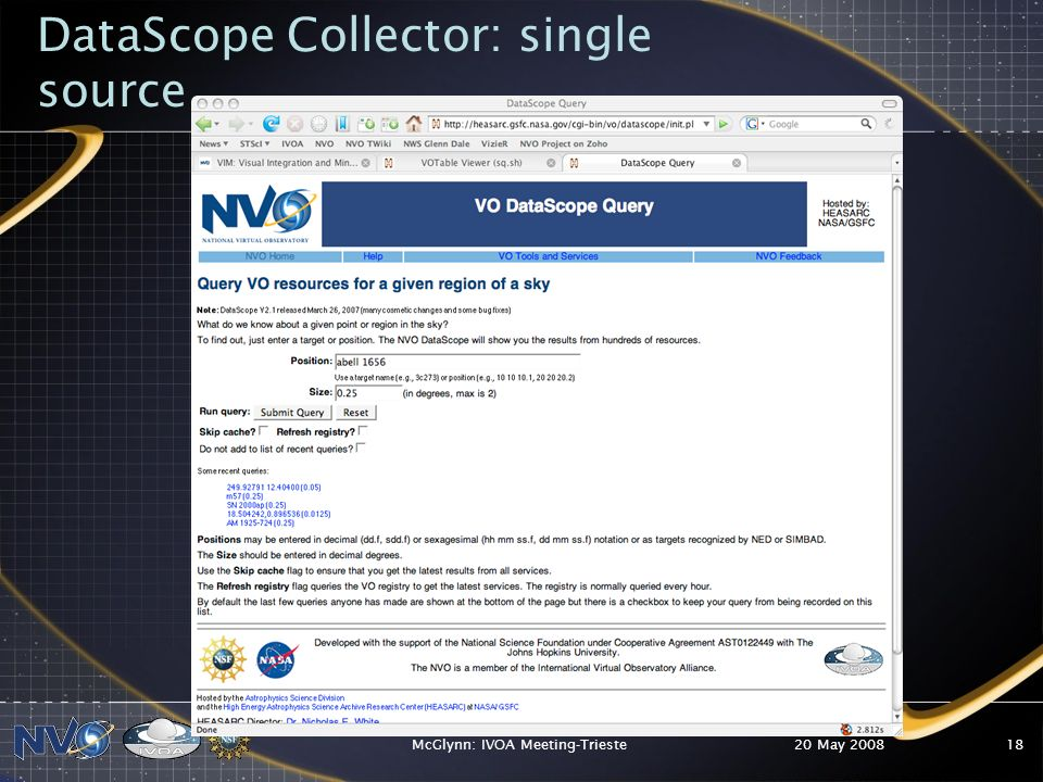 20 May 2008McGlynn: IVOA Meeting-Trieste18 DataScope Collector: single source