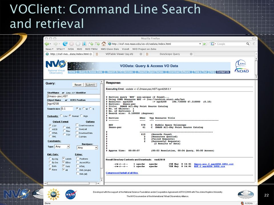 20 May 2008McGlynn: IVOA Meeting-Trieste22 VOClient: Command Line Search and retrieval