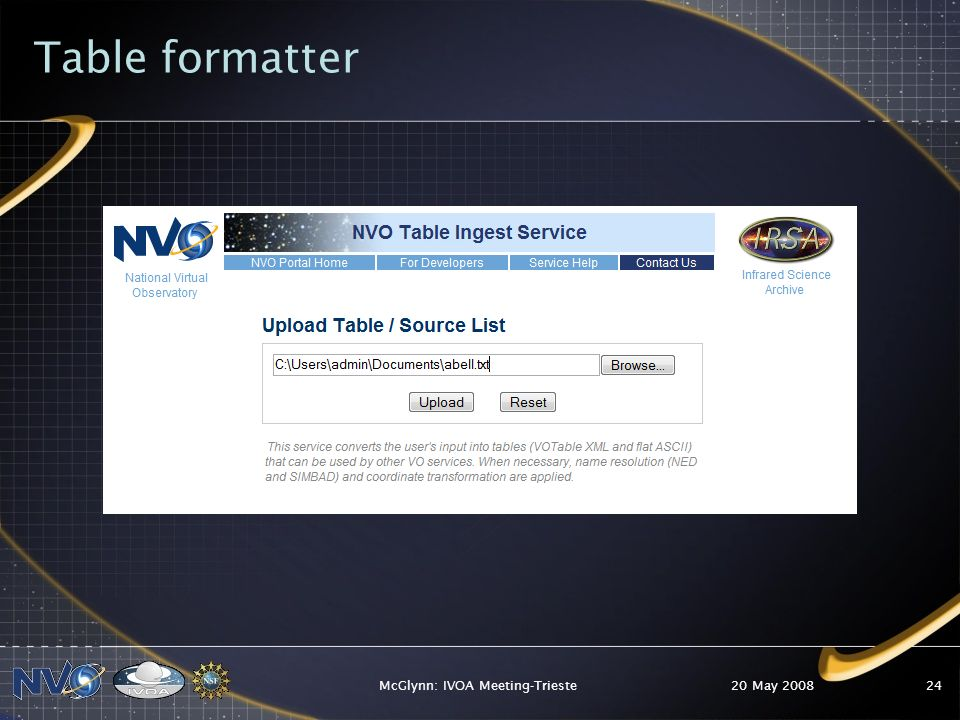 Table formatter 20 May 2008McGlynn: IVOA Meeting-Trieste24