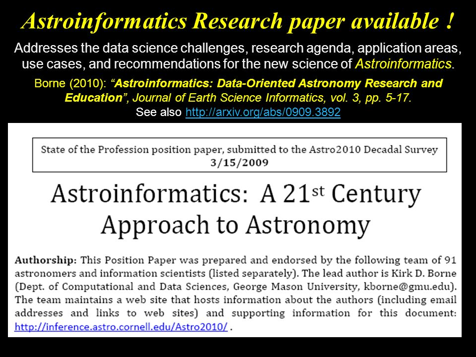Borne (2010): Astroinformatics: Data-Oriented Astronomy Research and Education, Journal of Earth Science Informatics, vol.