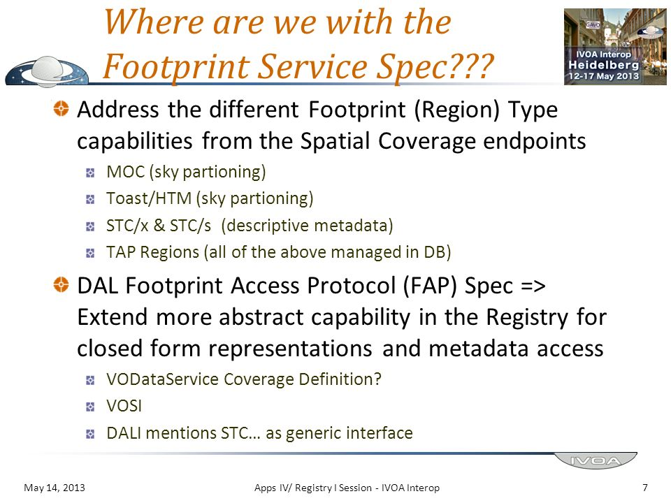 Where are we with the Footprint Service Spec??? Address the different Footprint (Region) Type capabilities from the Spatial Coverage endpoints MOC (sk