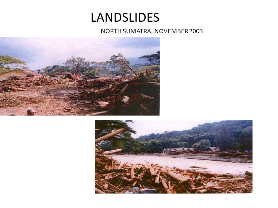 LANDSLIDES NORTH SUMATRA, NOVEMBER 2003