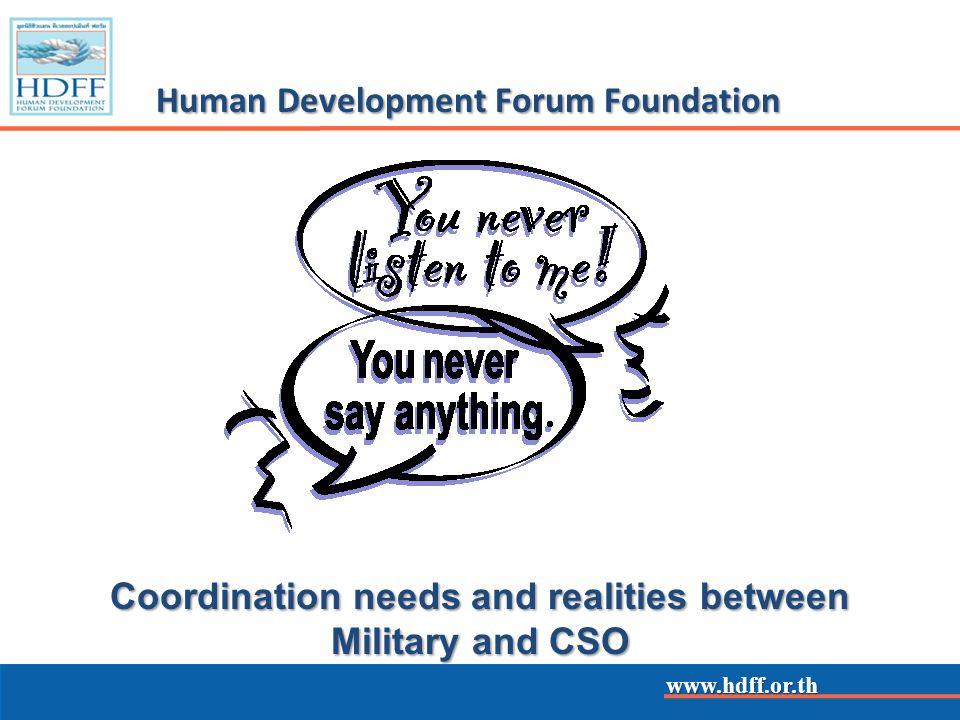 www.hdff.or.th Human Development Forum Foundation The Human Development Forum Foundation is a Thai foundation registered in 2007.