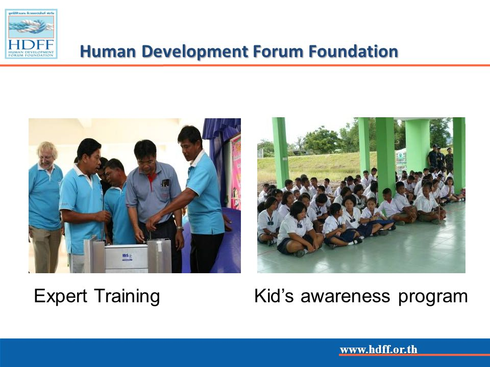 www.hdff.or.th Human Development Forum Foundation Expert TrainingKids awareness program