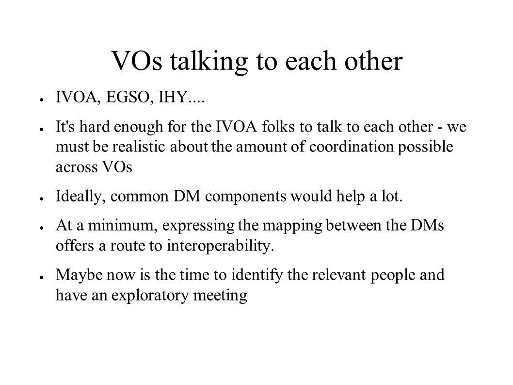 VOs talking to each other IVOA, EGSO, IHY....