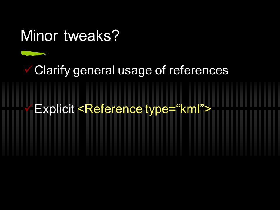 Minor tweaks Clarify general usage of references Explicit
