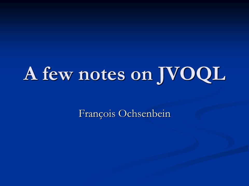 A few notes on JVOQL François Ochsenbein