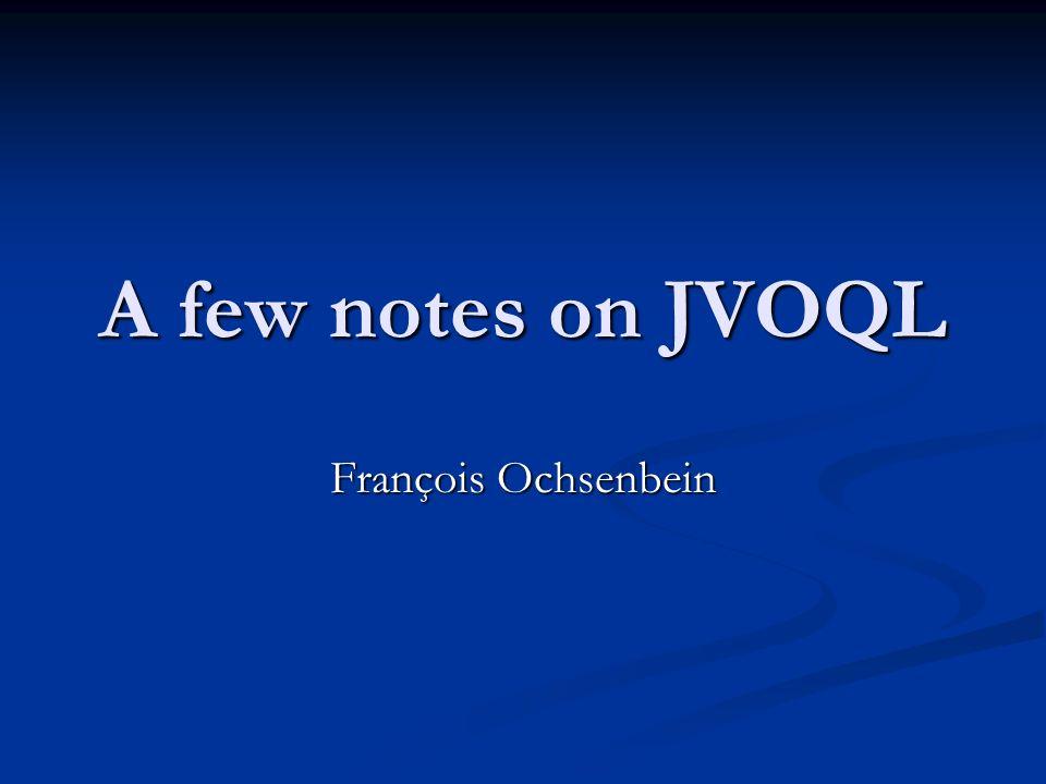 A few notes on JVOQL François Ochsenbein