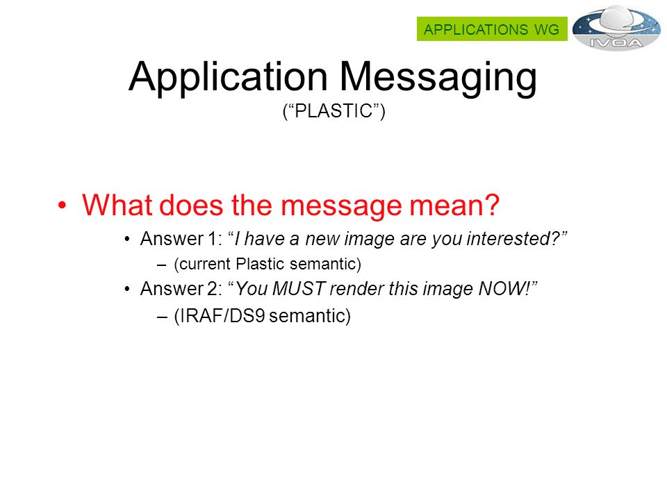 Application Messaging (PLASTIC) What does the message mean.