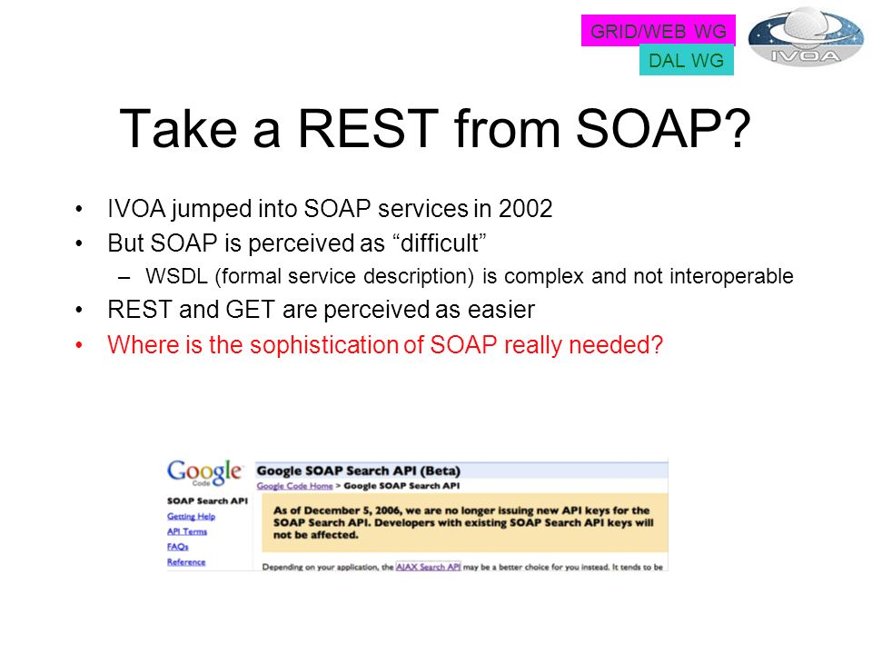 Take a REST from SOAP.