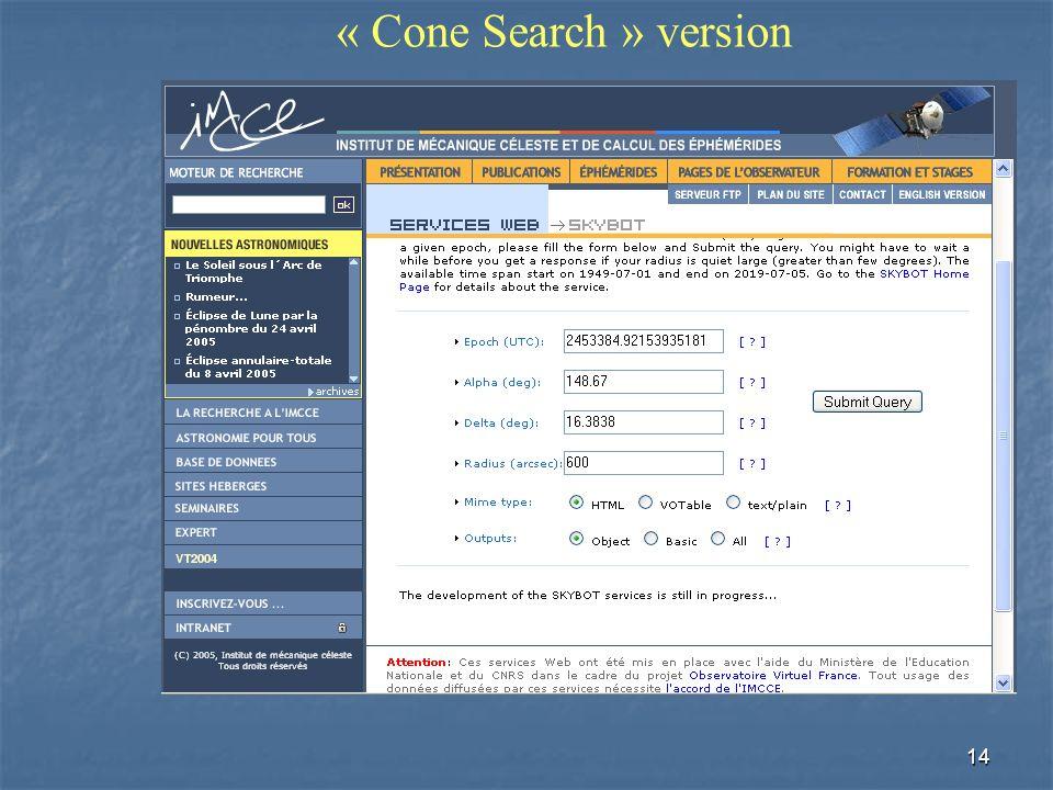 14 « Cone Search » version