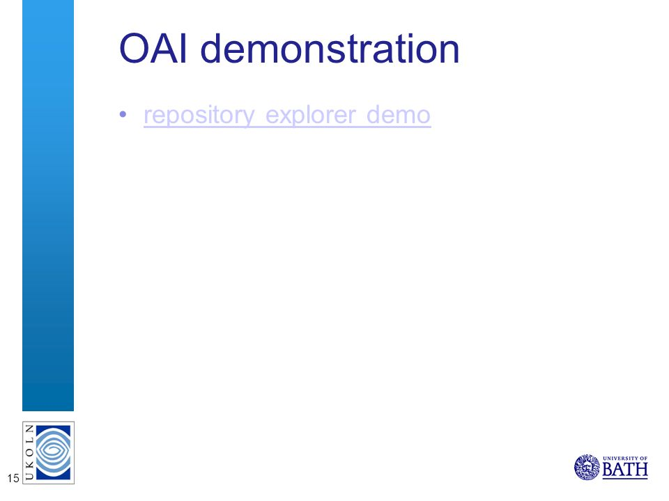 15 OAI demonstration repository explorer demo