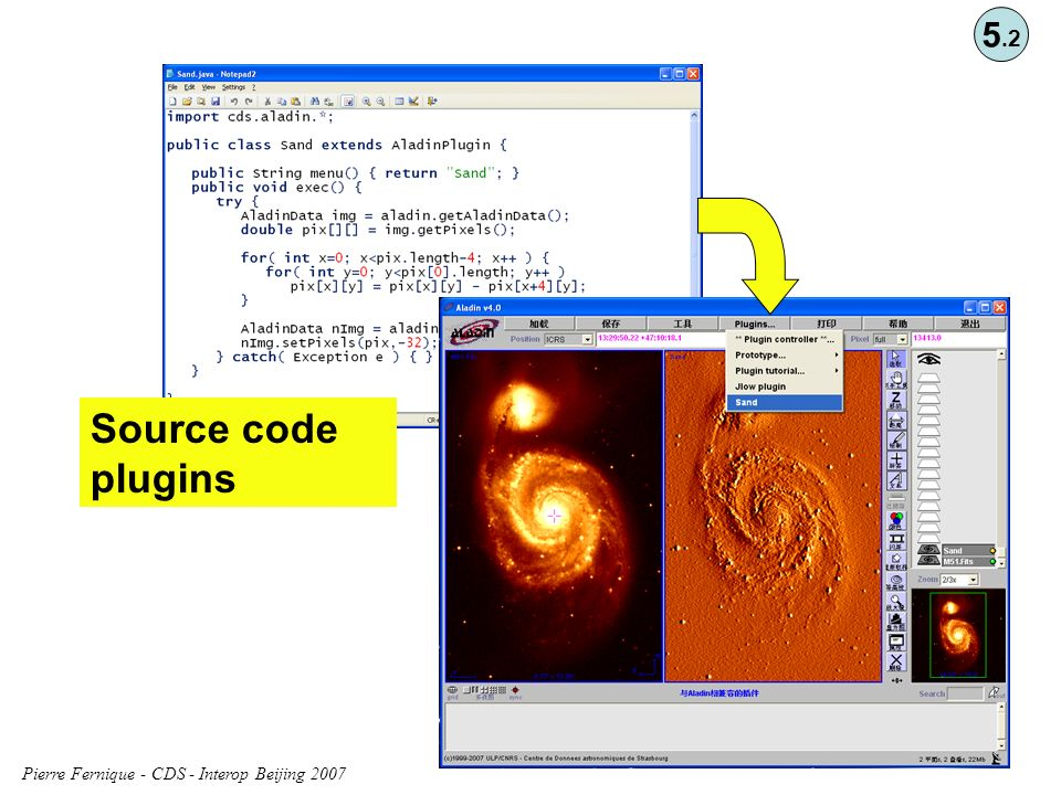 Pierre Fernique - CDS - Interop Beijing 2007 Source code plugins 5.2