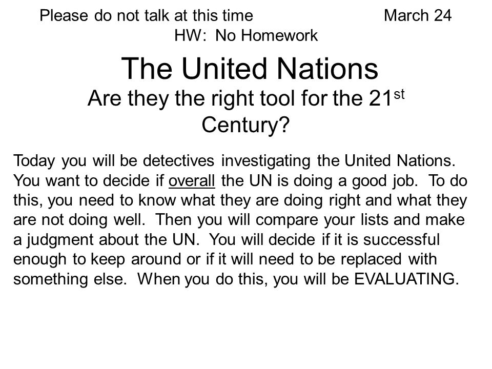 Is the UN the right tool for the 21st Century.