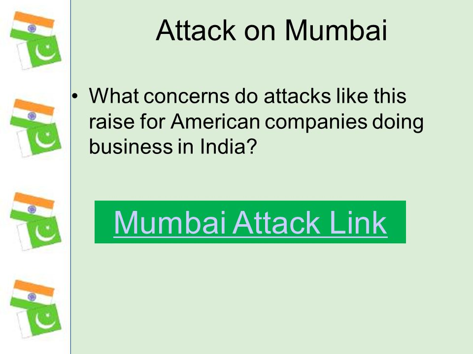 Attack on Mumbai What concerns do attacks like this raise for American companies doing business in India.