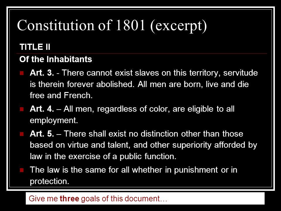 Constitution of 1801 (excerpt) TITLE II Of the Inhabitants Art.