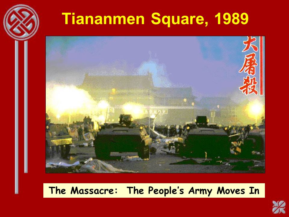 Tiananmen Square, 1989 The Massacre: The Peoples Army Moves In