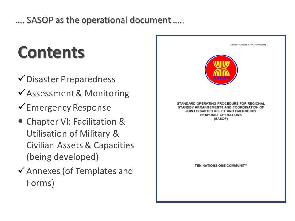 Contents Disaster Preparedness Assessment & Monitoring Emergency Response Chapter VI: Facilitation & Utilisation of Military & Civilian Assets & Capac