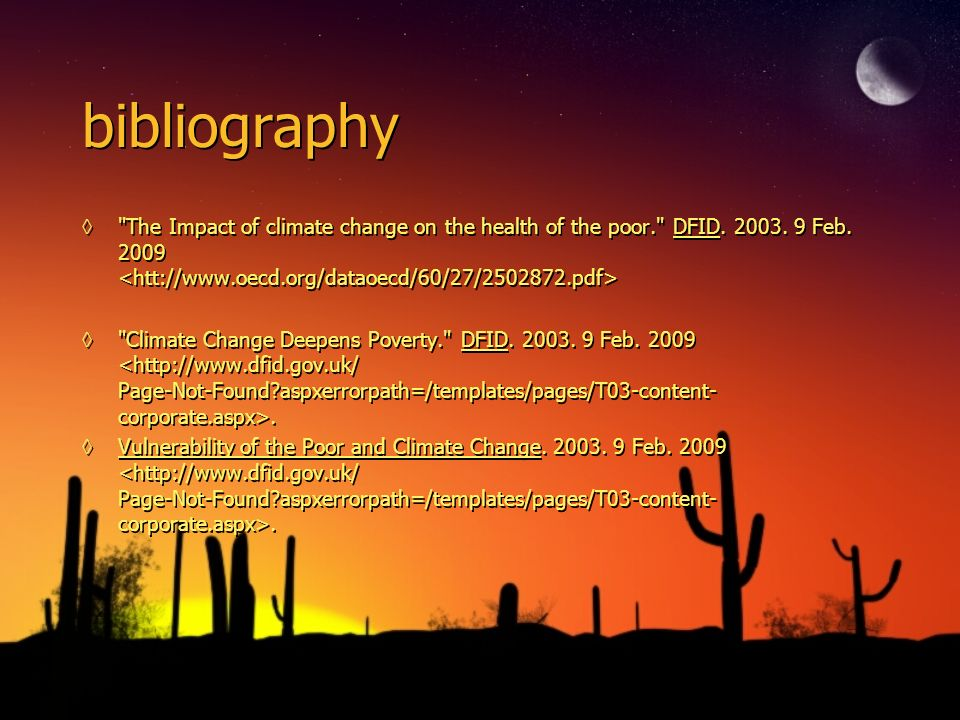 bibliography The Impact of climate change on the health of the poor. DFID.