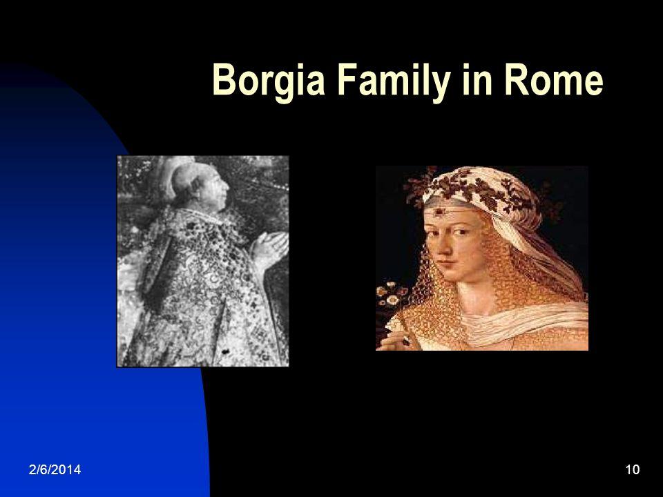 2/6/201410 Borgia Family in Rome