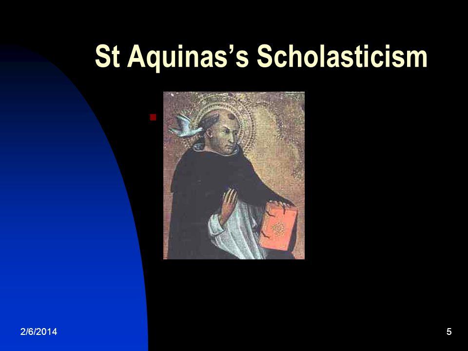 2/6/20145 St Aquinass Scholasticism