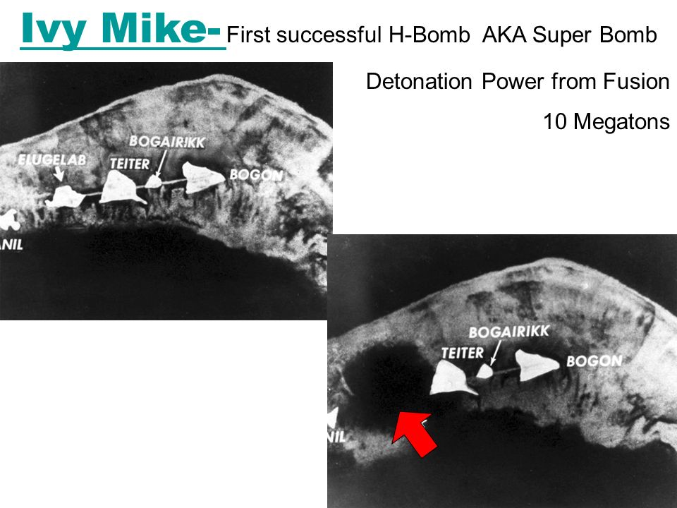 Ivy Mike- Ivy Mike- First successful H-Bomb AKA Super Bomb Detonation Power from Fusion 10 Megatons