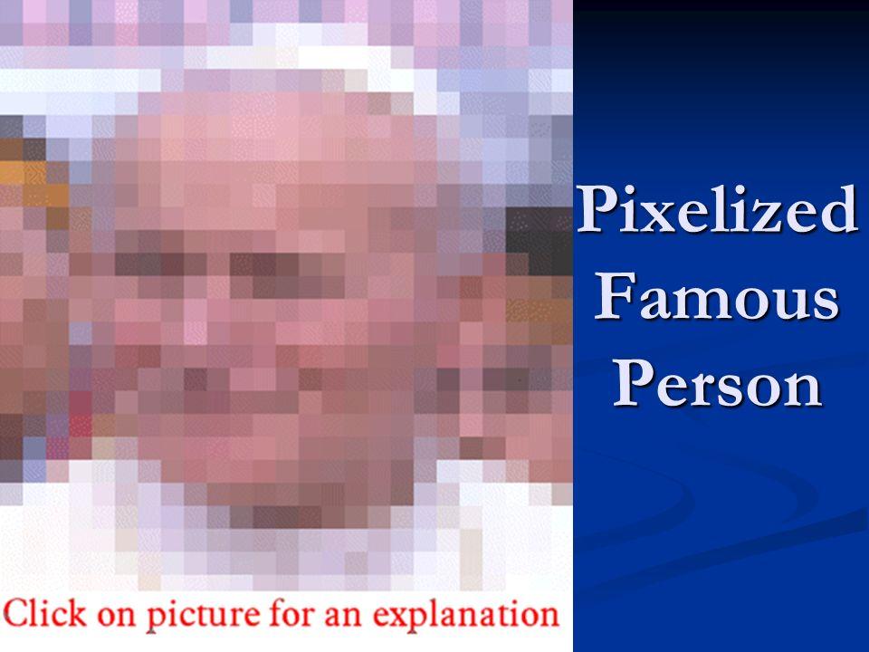 Pixelized Famous Person