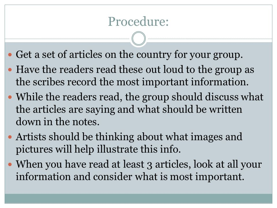 Procedure: Get a set of articles on the country for your group.