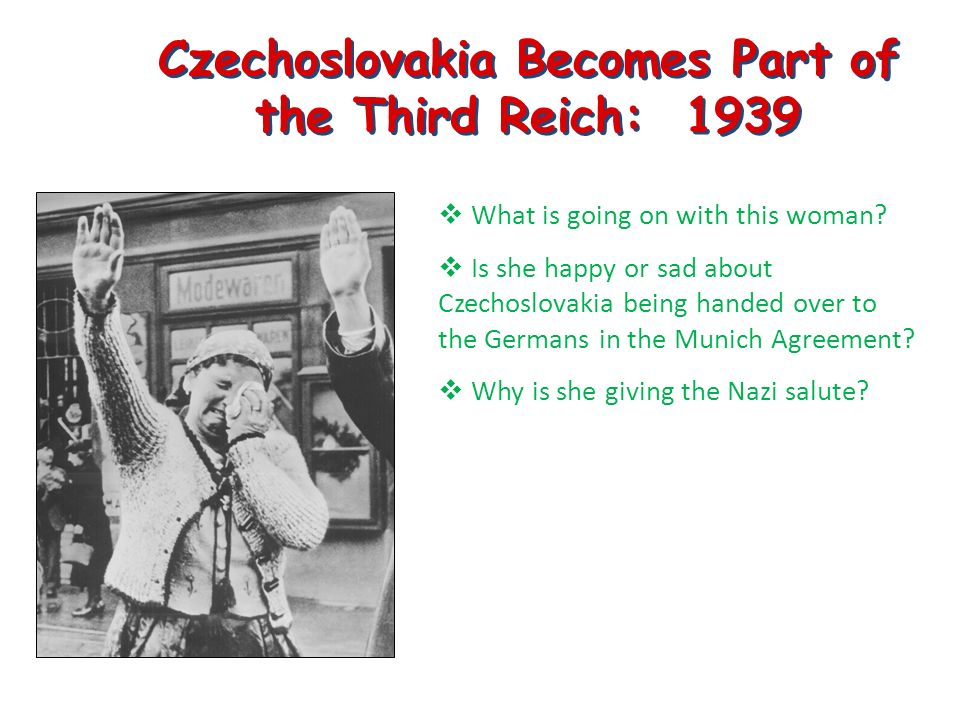 Czechoslovakia Becomes Part of the Third Reich: 1939 What is going on with this woman.