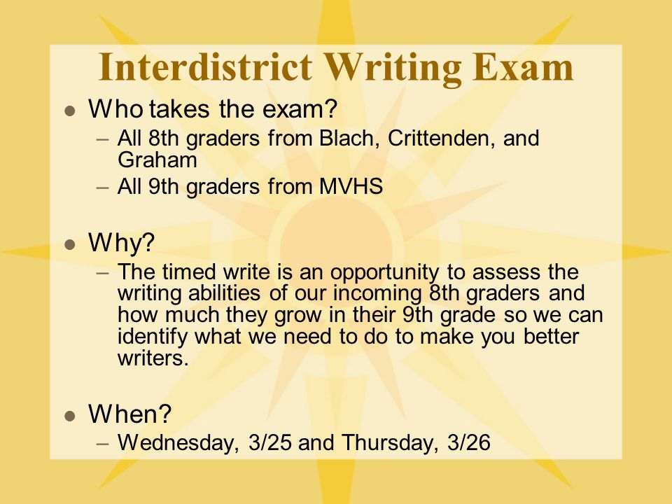 Interdistrict Writing Exam Who takes the exam.