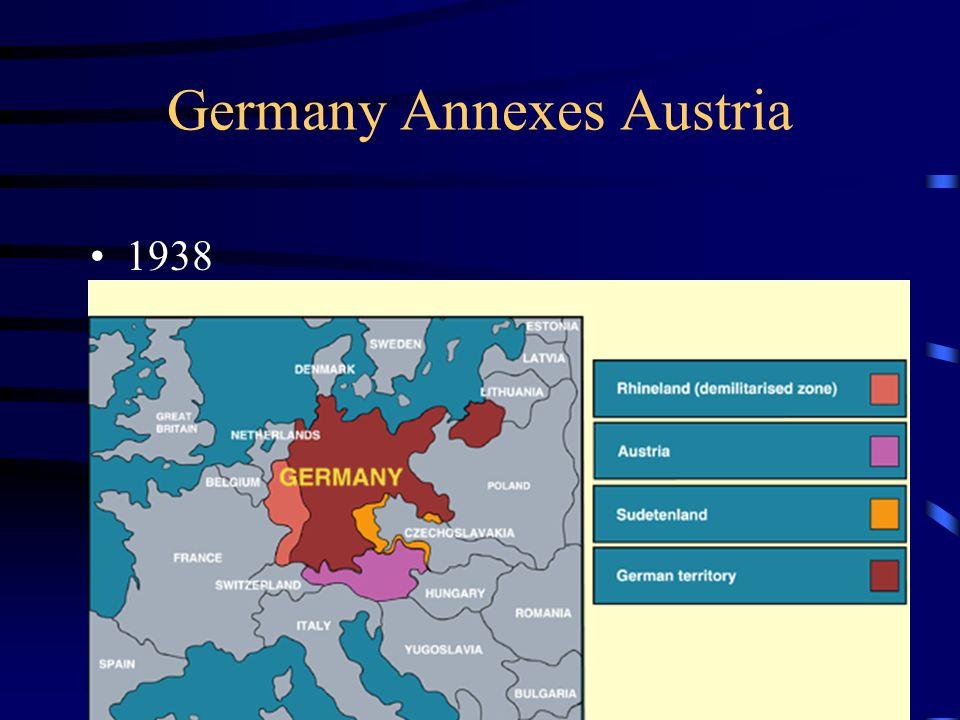 Germany Annexes Austria 1938