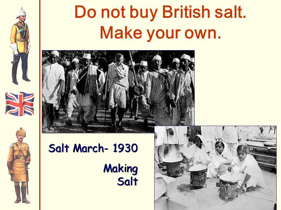 Do not buy British salt. Make your own. Salt March- 1930 Making Salt